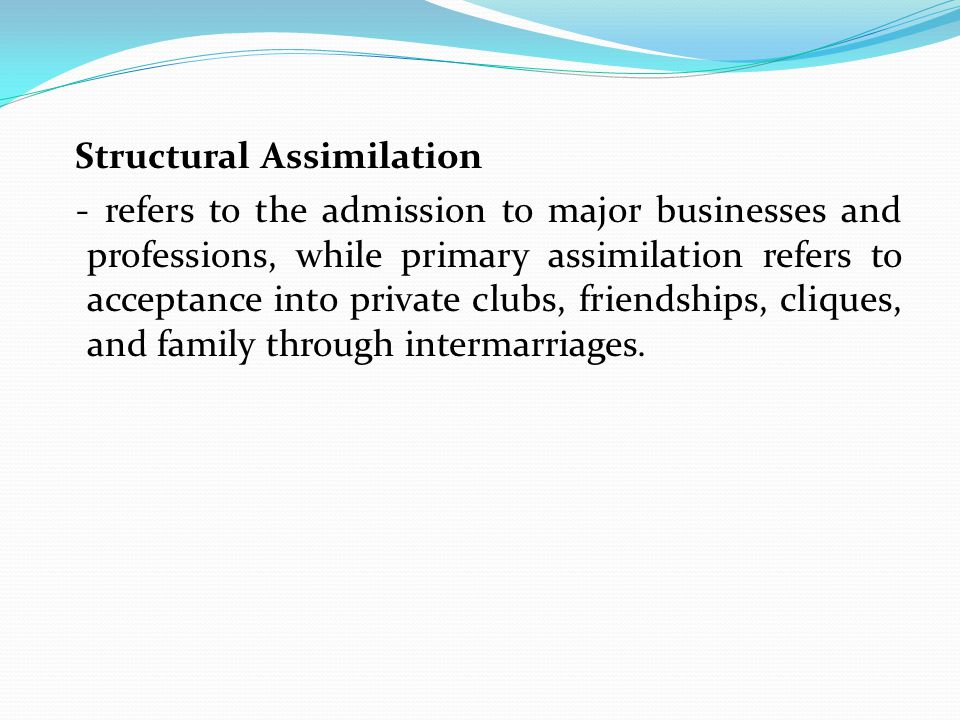 what is structural assimilation