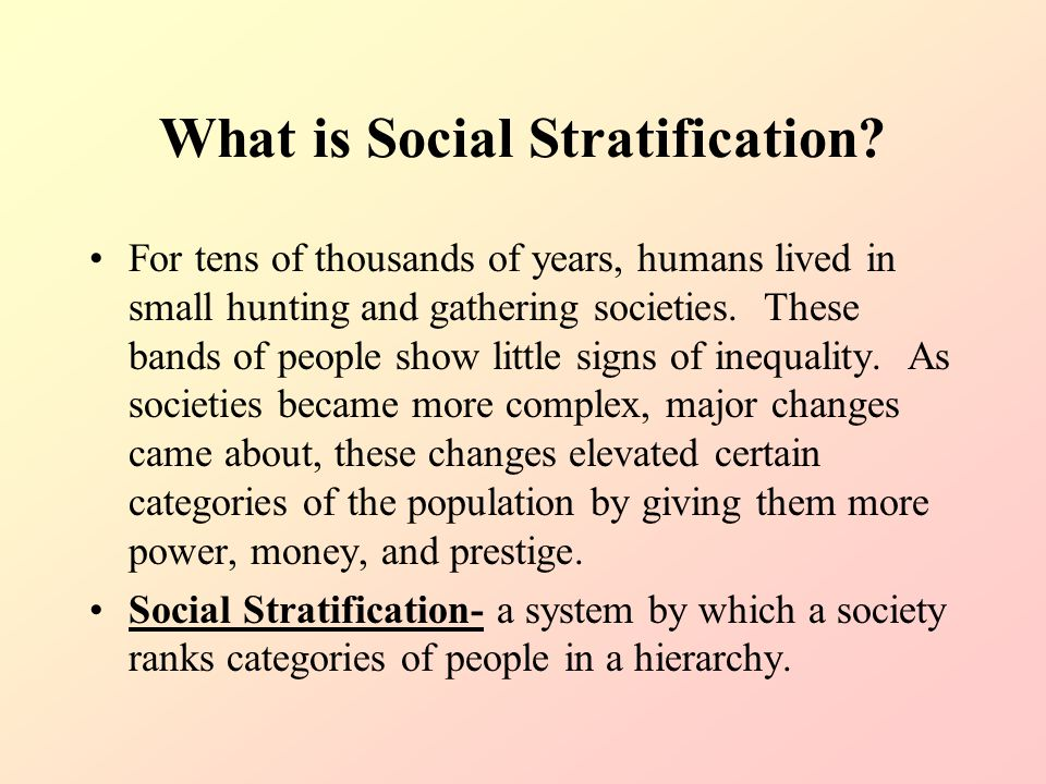 social stratification 2 what