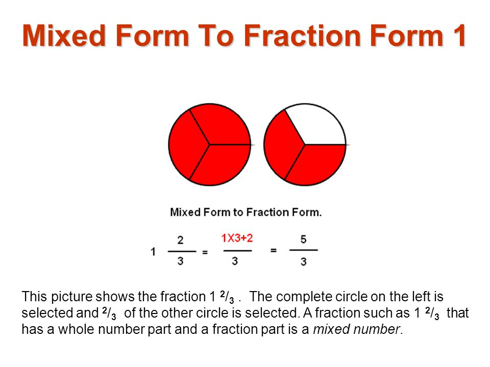 mixed form to fraction form - ppt download