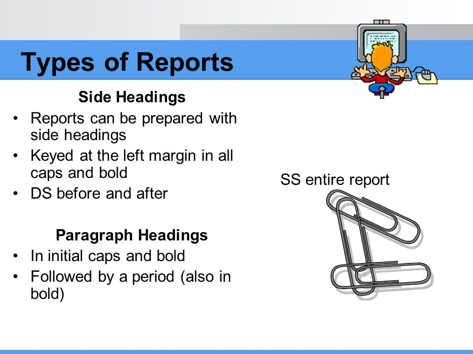 Types of Reports Side Headings