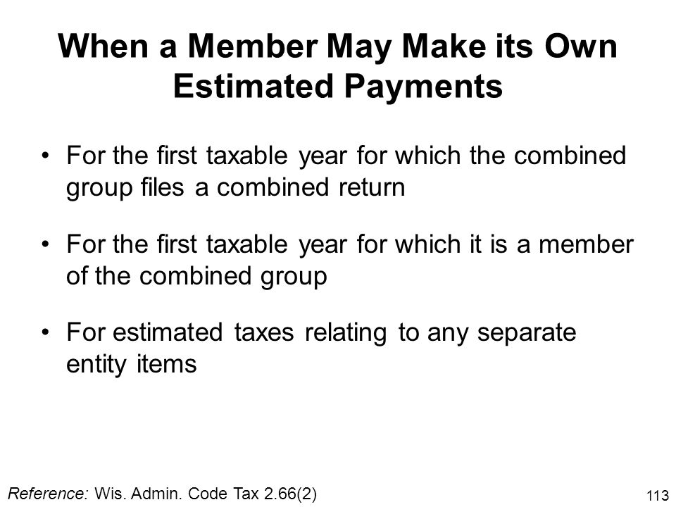 When a Member May Make its Own Estimated Payments