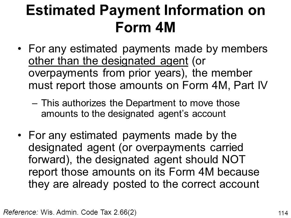 Estimated Payment Information on Form 4M
