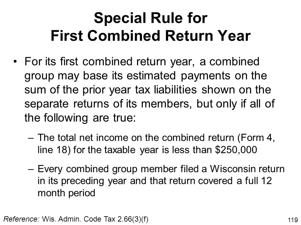 Special Rule for First Combined Return Year