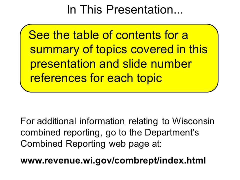 In This Presentation... See the table of contents for a summary of topics covered in this presentation and slide number references for each topic.