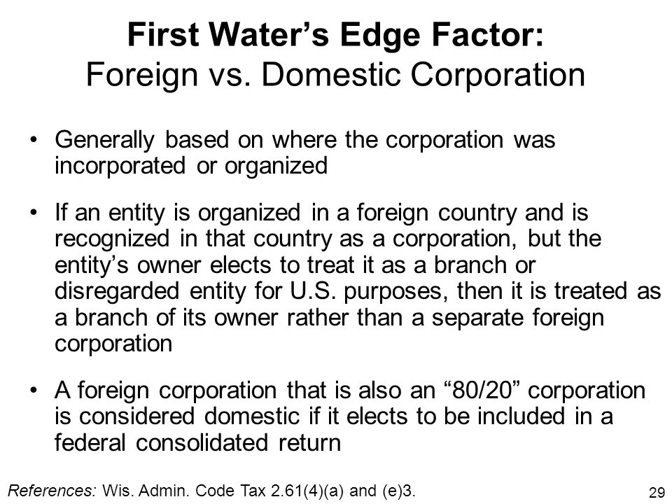 First Water's Edge Factor: Foreign vs. Domestic Corporation