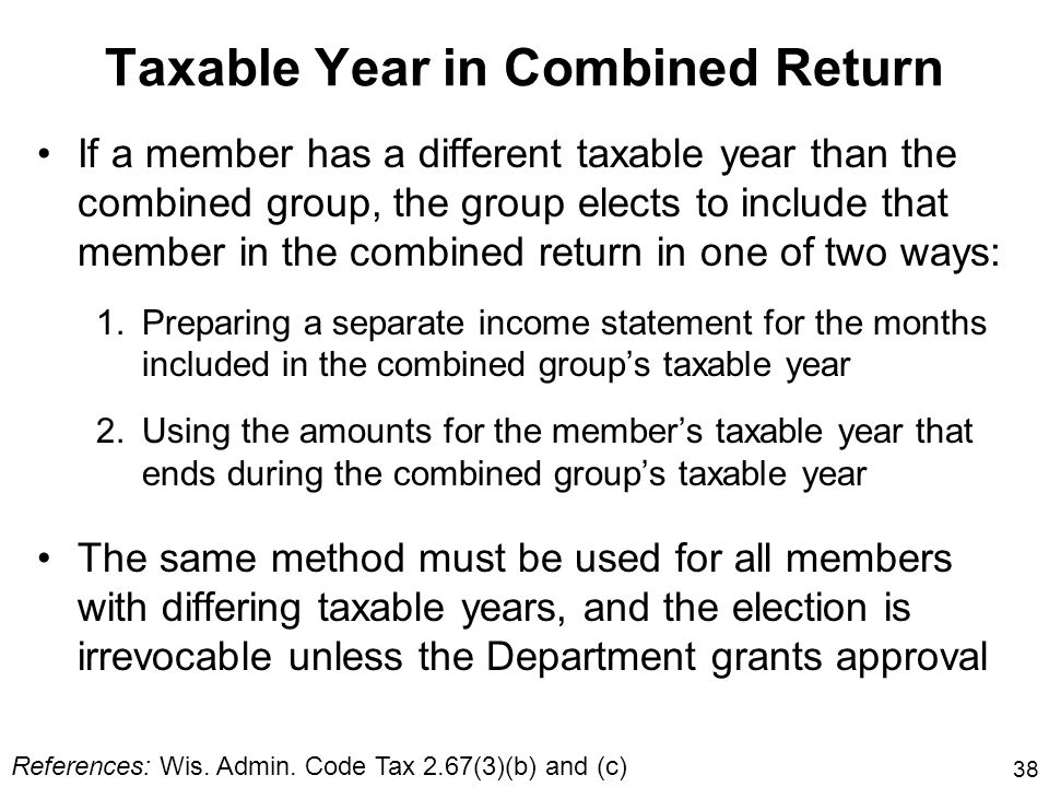 Taxable Year in Combined Return