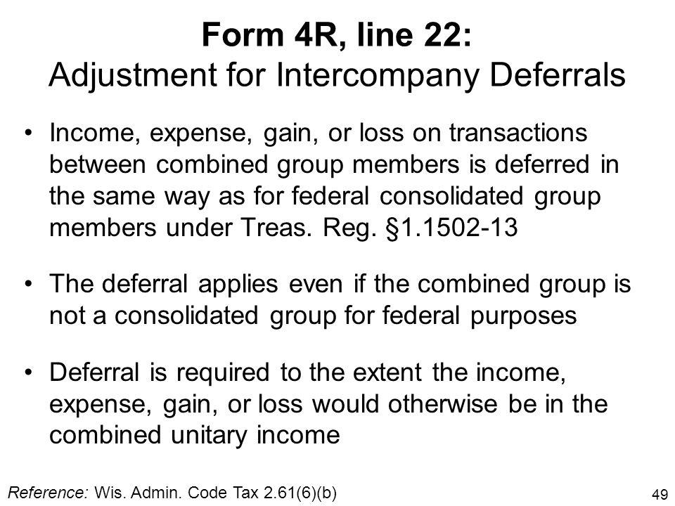 Form 4R, line 22: Adjustment for Intercompany Deferrals