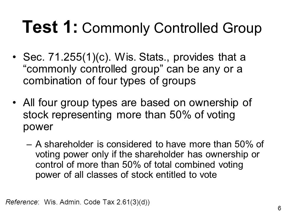 Test 1: Commonly Controlled Group
