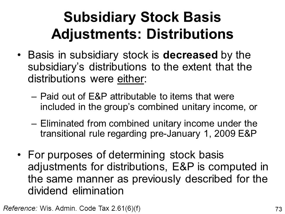 Subsidiary Stock Basis Adjustments: Distributions