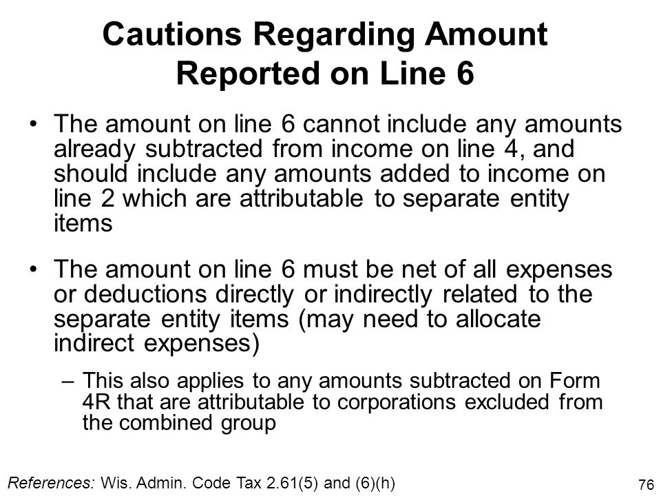 Cautions Regarding Amount Reported on Line 6