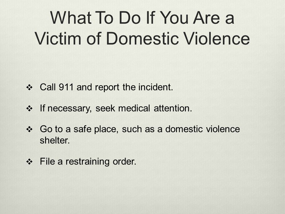 What To Do If You Are a Victim of Domestic Violence