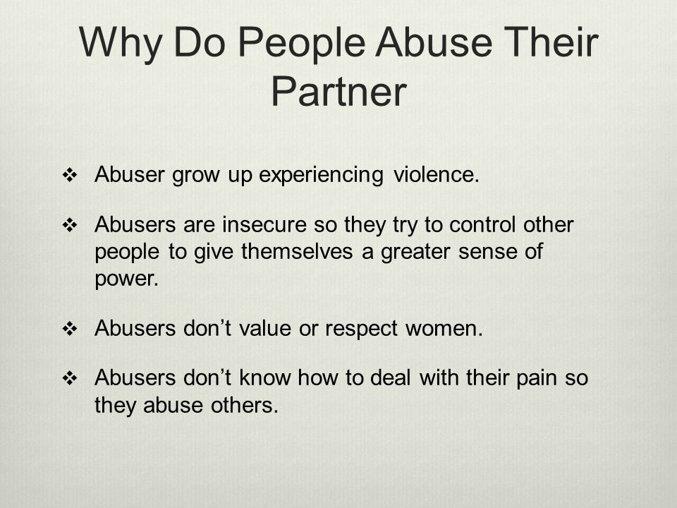Why Do People Abuse Their Partner