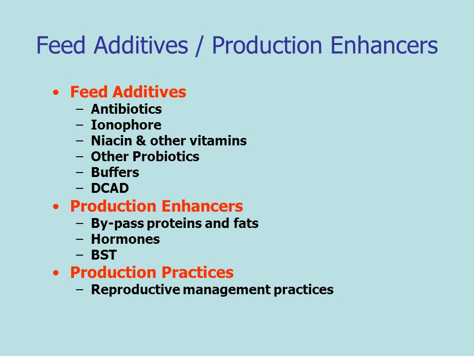 Feed Additives / Production Enhancers