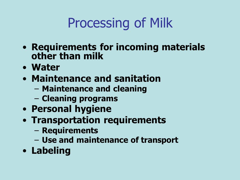 Processing of Milk Requirements for incoming materials other than milk