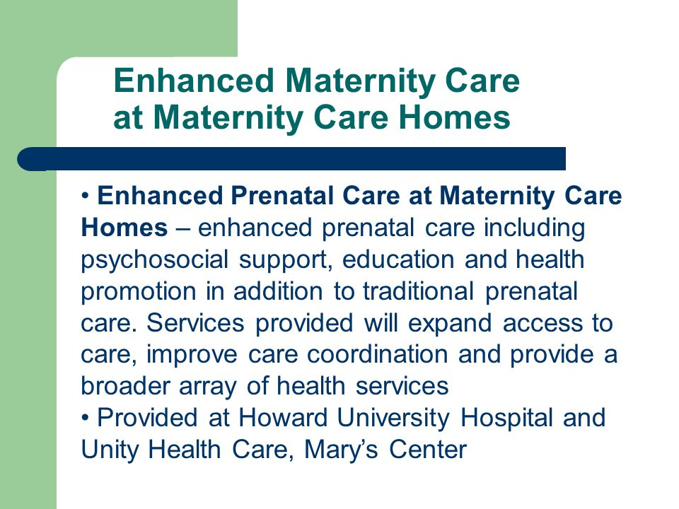 Enhanced Maternity Care at Maternity Care Homes