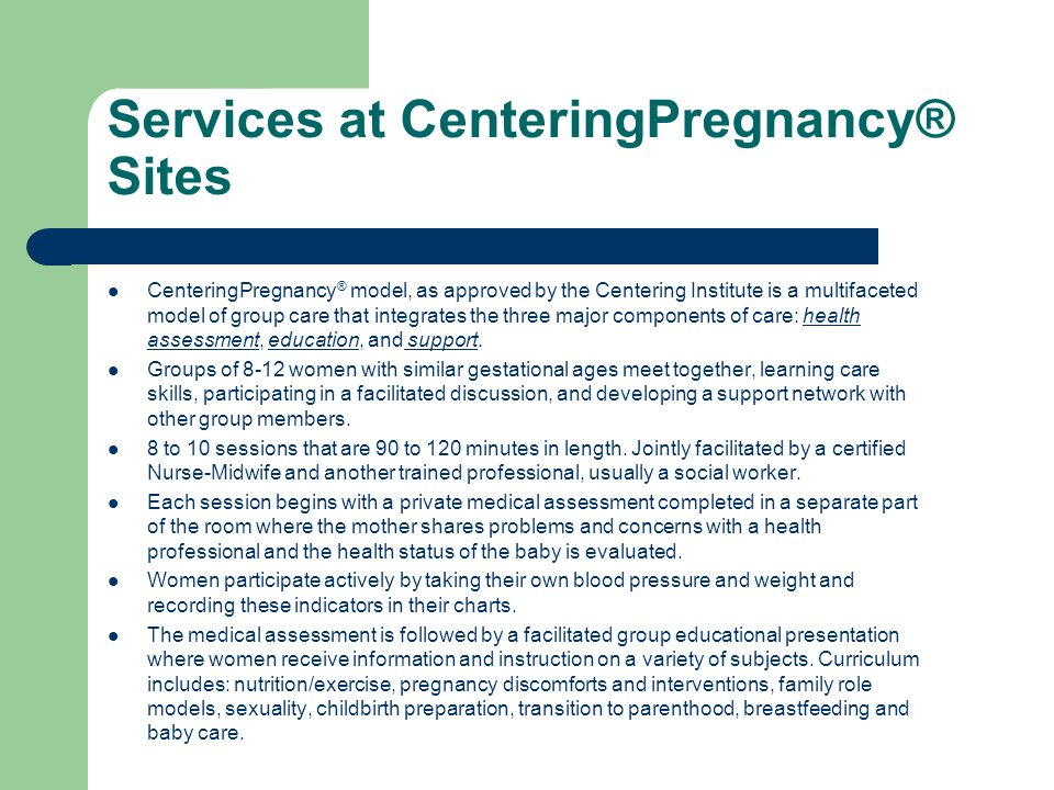Services at CenteringPregnancy® Sites
