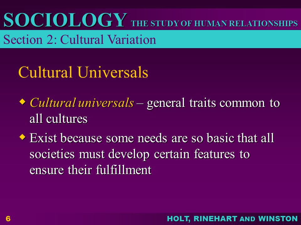 Cultural Universals Section 2: Cultural Variation