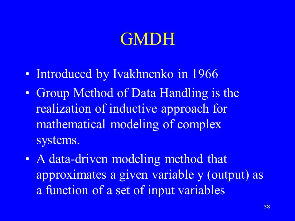 GMDH Introduced by Ivakhnenko in 1966