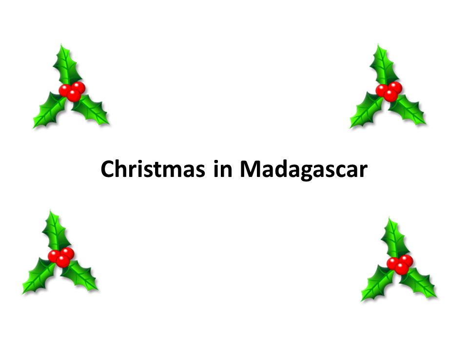 christmas in other countries 2 christmas in madagascar