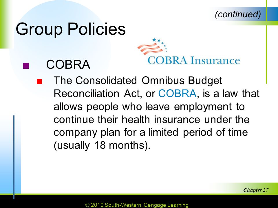 Group Policies (continued) COBRA.