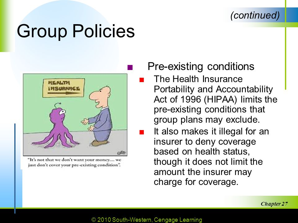 Group Policies Pre-existing conditions (continued)