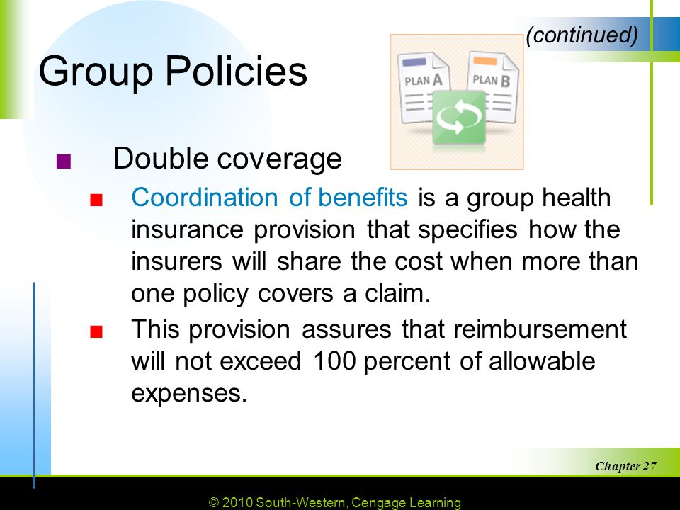Group Policies Double coverage