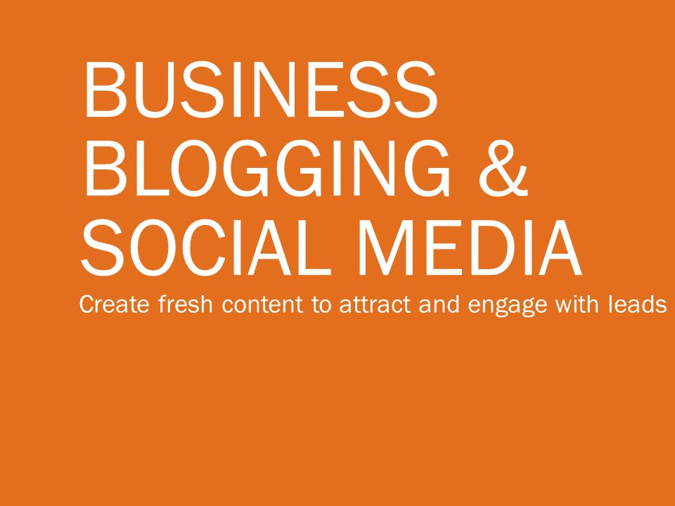 Business Blogging & Social Media