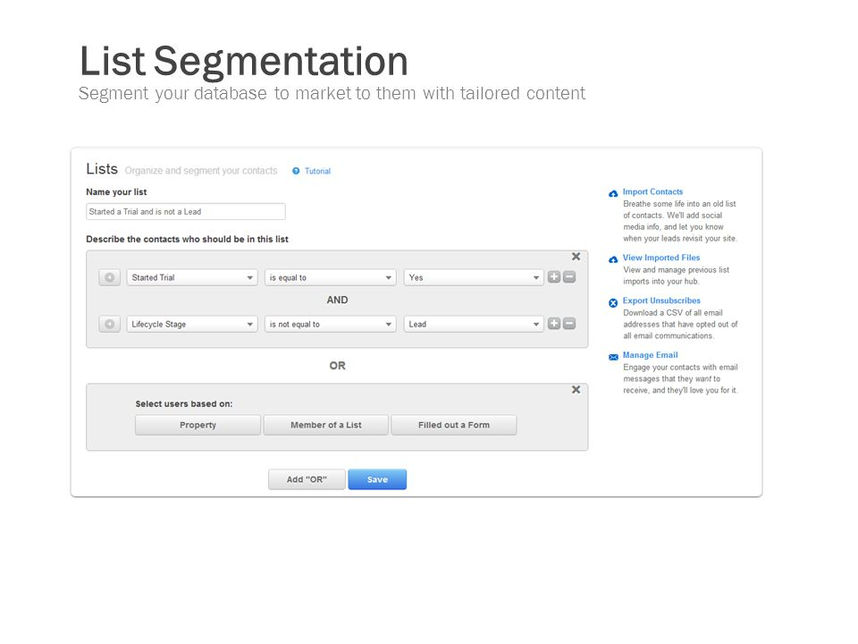 List Segmentation Segment your database to market to them with tailored content