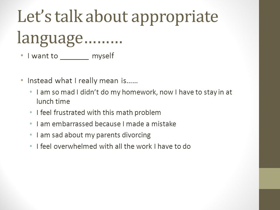 Let's talk about appropriate language………