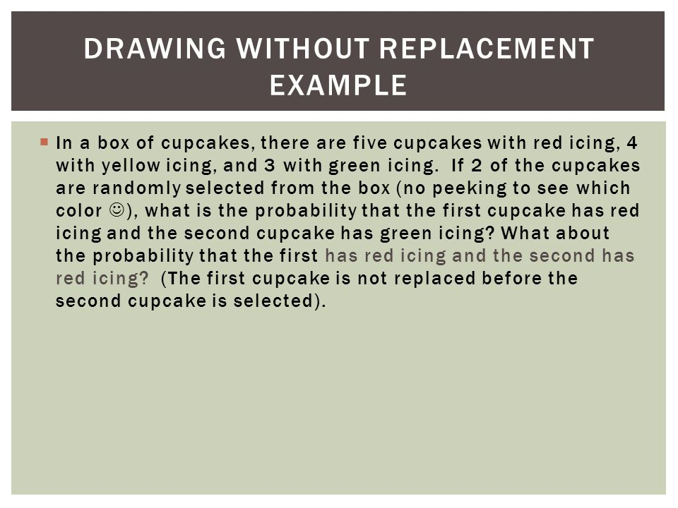 Drawing Without Replacement Example