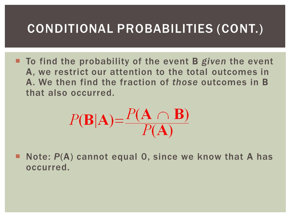 conditional PROBABILITIES (CONT.)