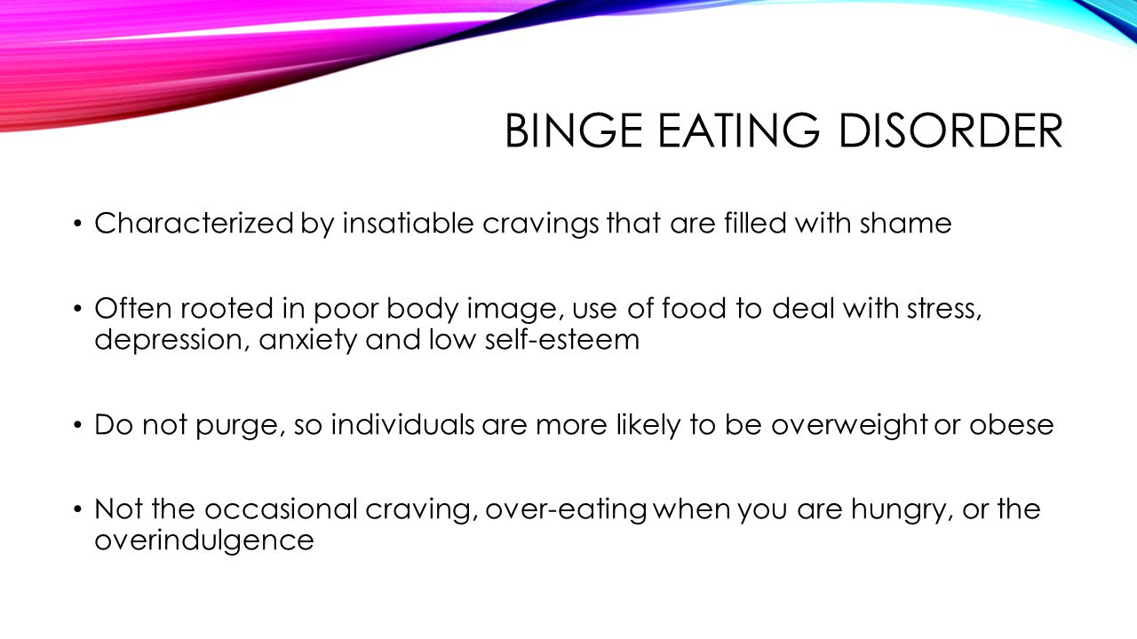 Communication on this topic: Binge eating – A disorder characterized by , binge-eating-a-disorder-characterized-by/