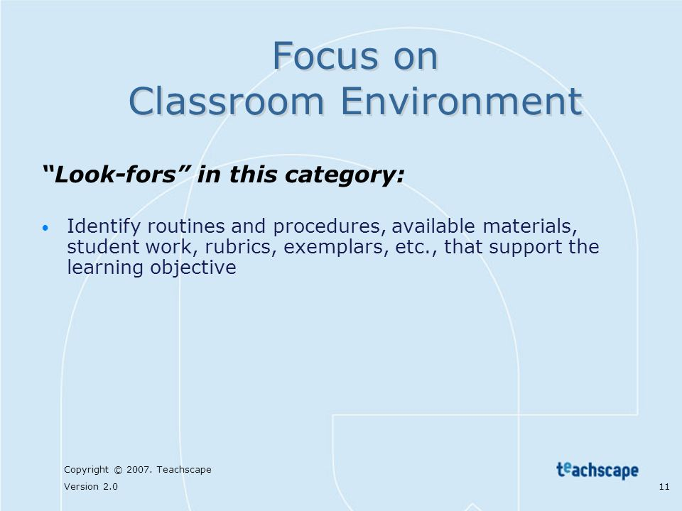 Focus on Classroom Environment