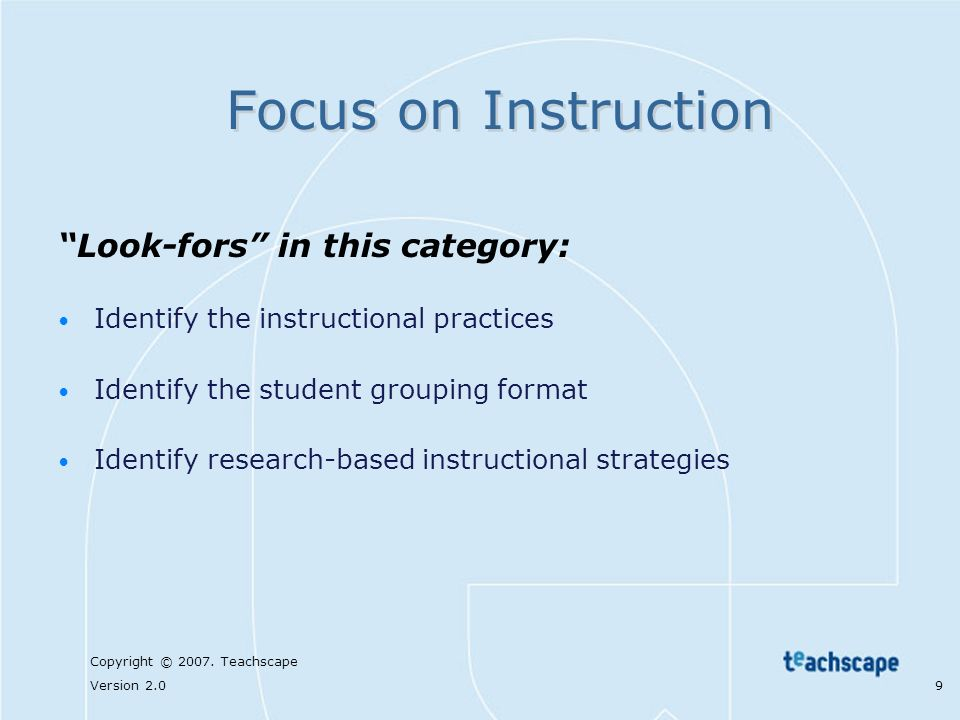 Focus on Instruction Look-fors in this category: