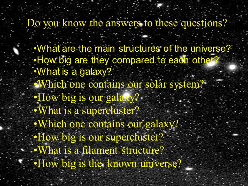 describe the overall scale and structure of the universe ppt