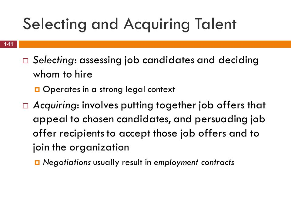 Selecting and Acquiring Talent
