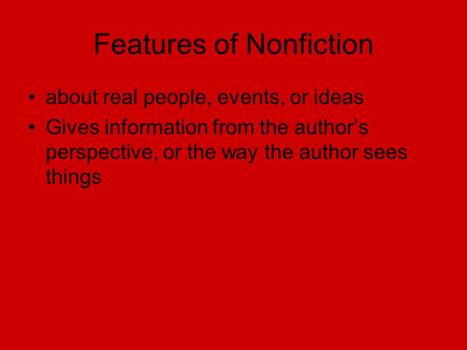 Features of Nonfiction