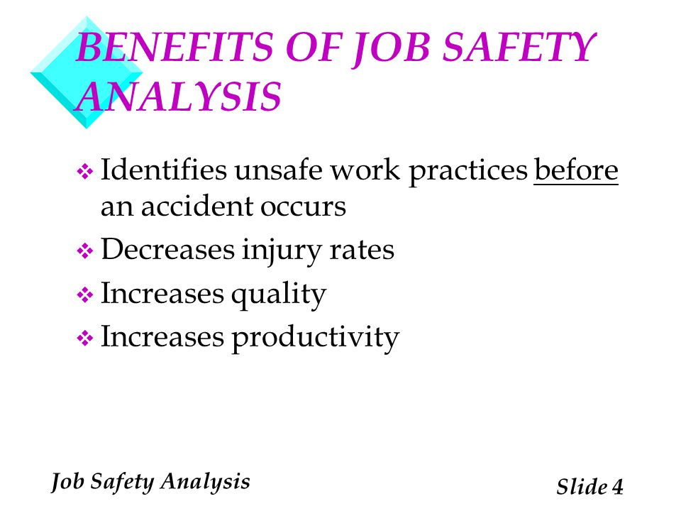 BENEFITS OF JOB SAFETY ANALYSIS