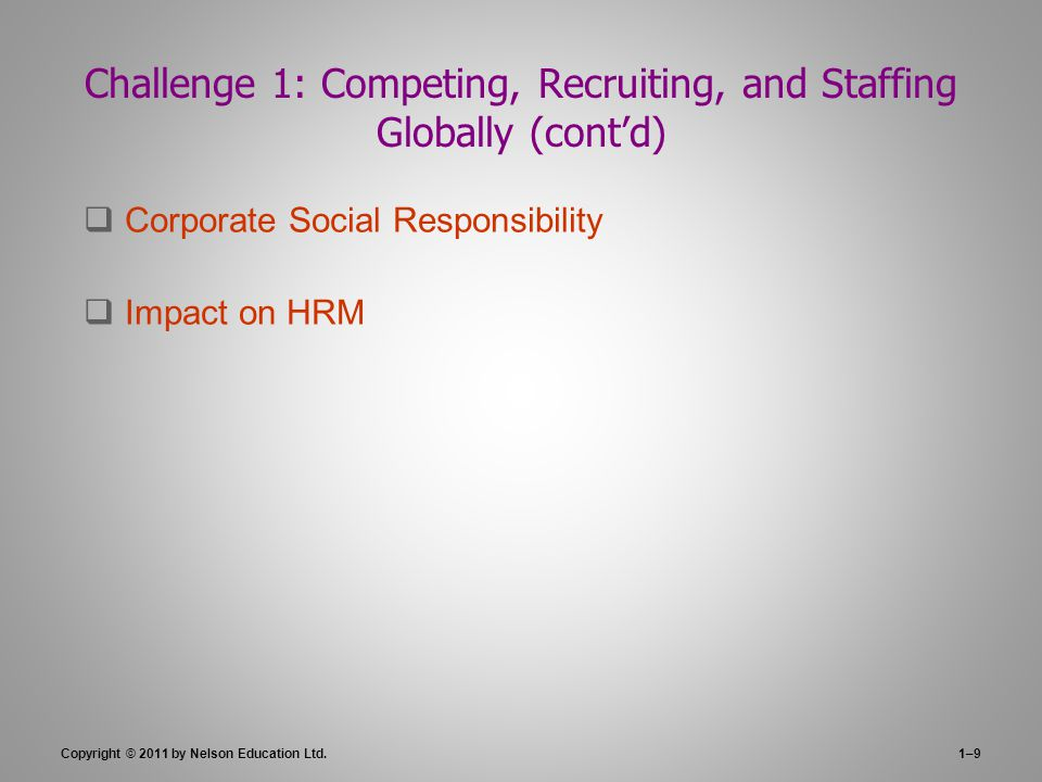 Challenge 1: Competing, Recruiting, and Staffing Globally (cont'd)