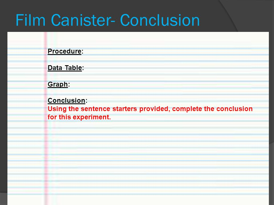 Film Canister- Conclusion