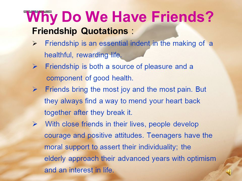 Why Do We Have Friends Friendship Quotations :