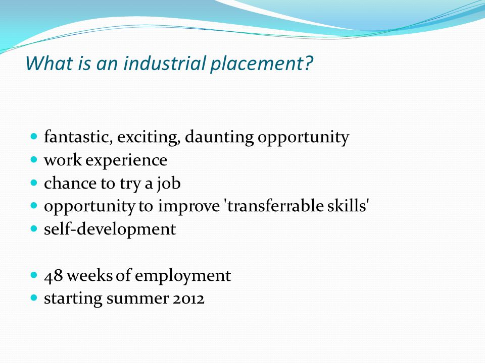 What is an industrial placement