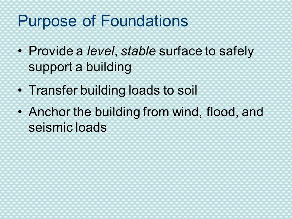 Purpose of Foundations