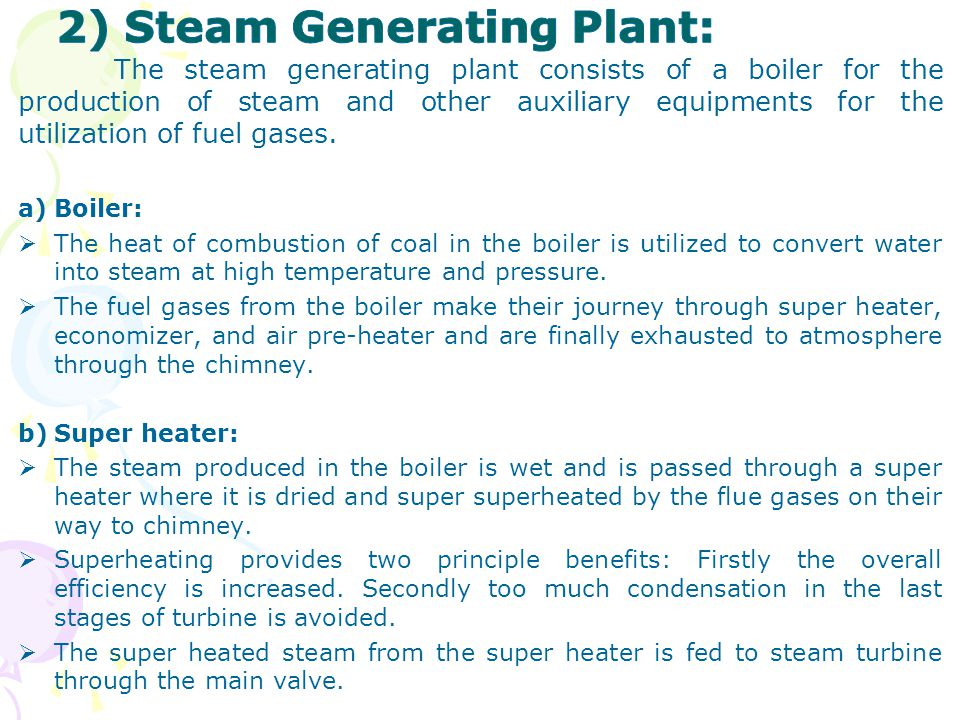 2) Steam Generating Plant: