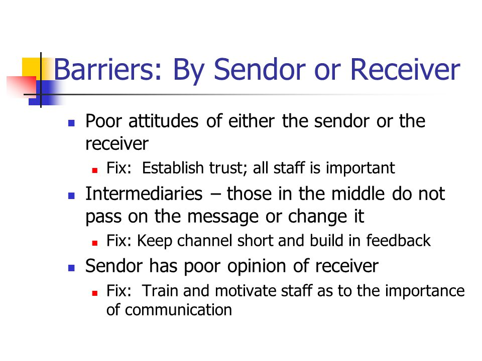 Barriers: By Sendor or Receiver
