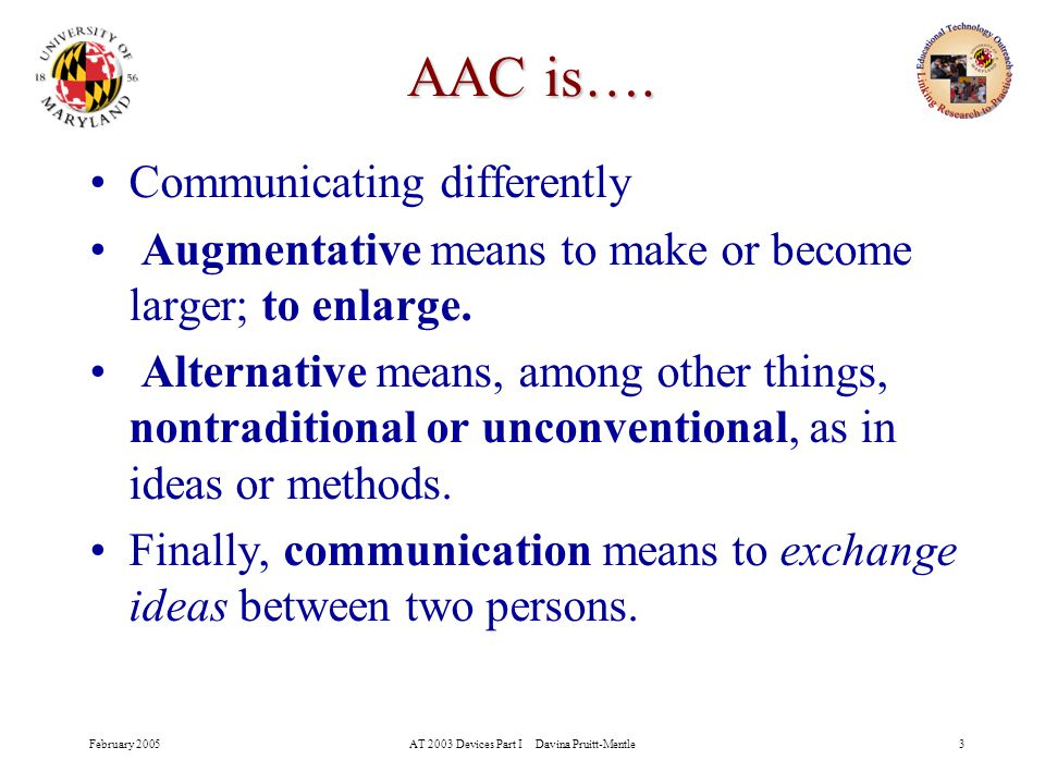 What is Augmentative and Alternative Communication (AAC) - ppt download