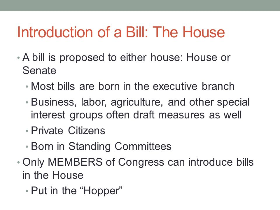 Introduction of a Bill: The House