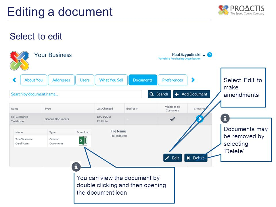 Editing a document Select to edit Select 'Edit' to make amendments