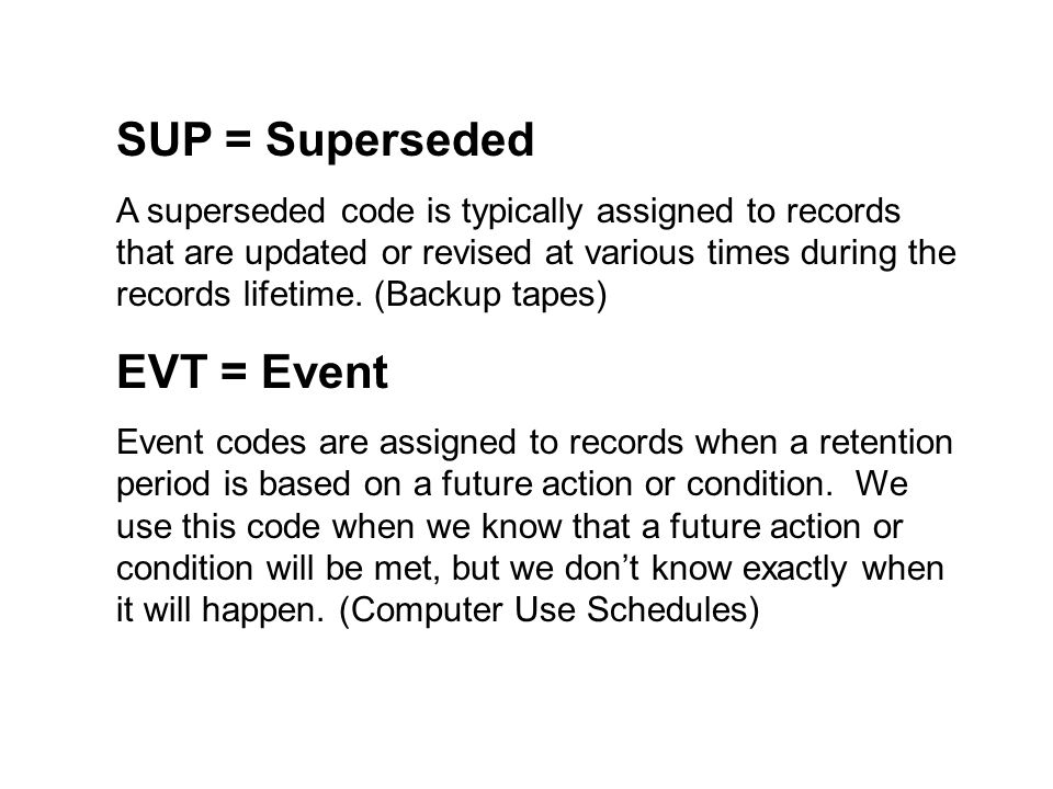 SUP = Superseded EVT = Event