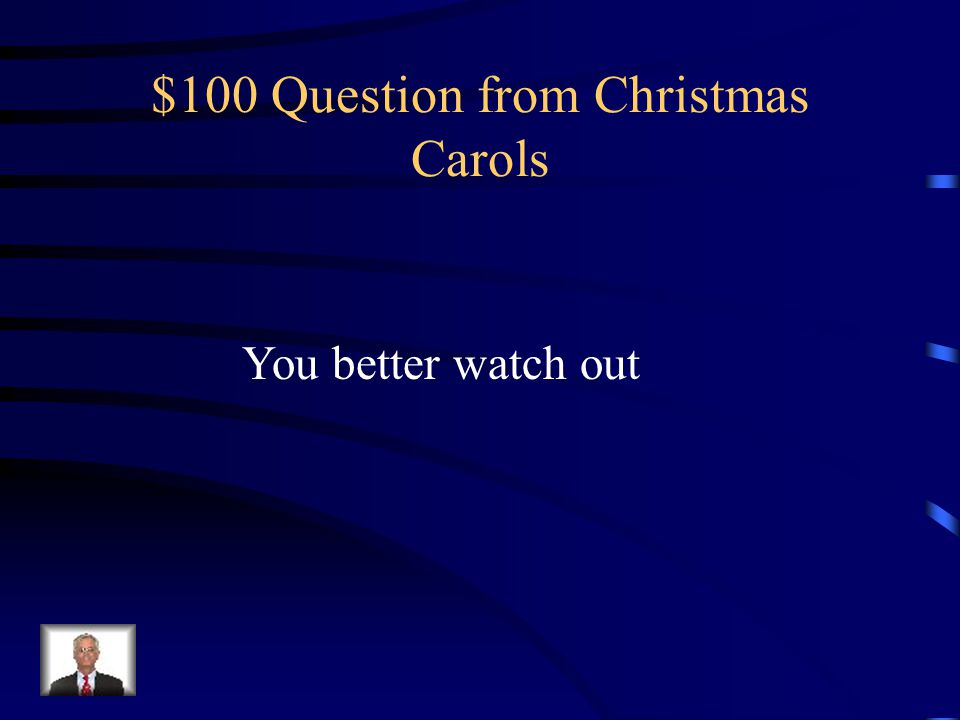 $100 Question from Christmas Carols
